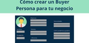 Creación de un Buyer Persona para tu negocio