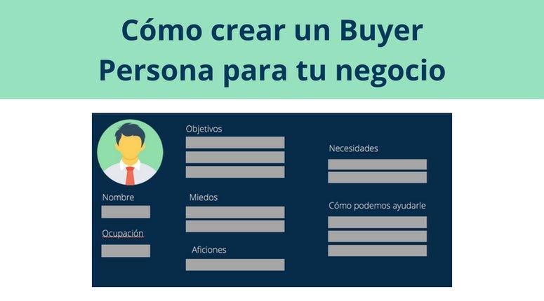 Cómo crear un Buyer Persona