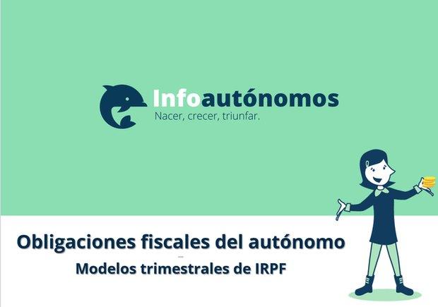 Obligaciones trimestrales del autónomo: modelos de IRPF