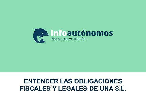 Entender las obligaciones legales de la S.L. - 2017