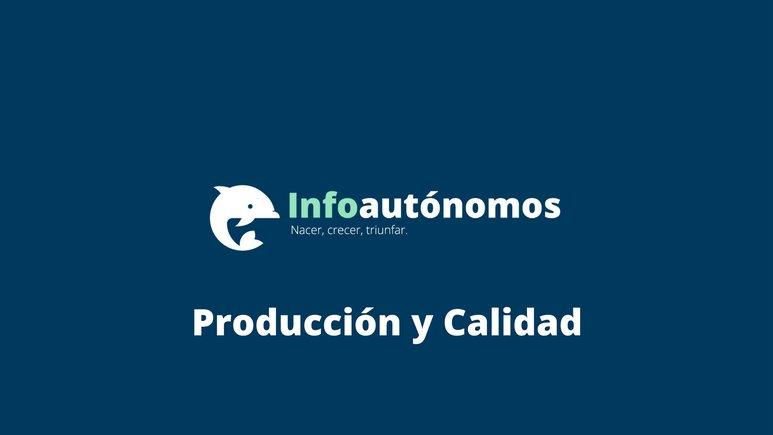 Producción y Calidad