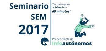 Seminario SEM 2017: Crear campaña en Adwords