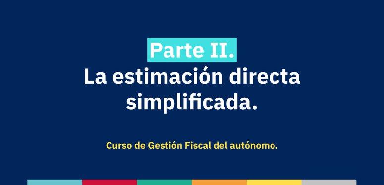 Gestión Fiscal: La estimación directa simplificada