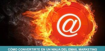 Cómo convertirte en un ninja del email marketing