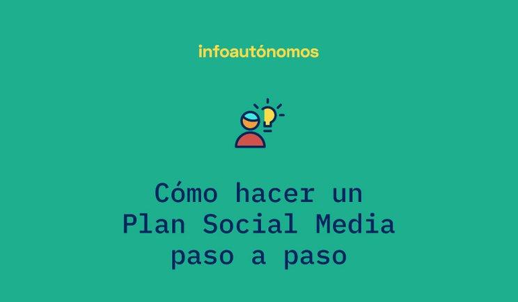 Cómo elaborar un Plan Social Media para tu negocio
