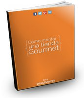 Cómo montar una tienda Gourmet