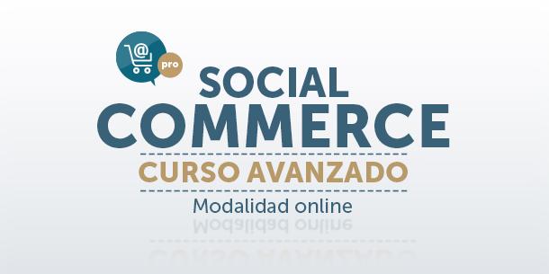 Curso Avanzado de Social Commerce
